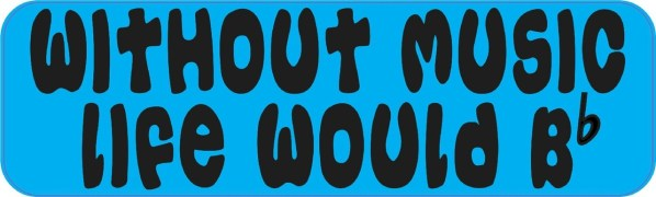 Blue With out Music Life Would Be Flat Sticker