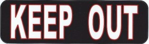 Black and Red Keep Out Magnet