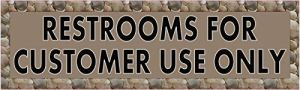 Brown Restrooms for Customer Use Only Magnet