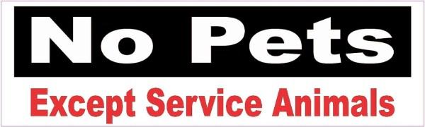 No Pets Except Service Animals Magnet