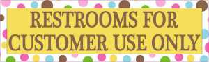 Polka Dot Restrooms For Customer Use Only Sticker