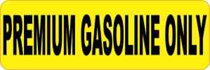 Yellow Premium Gasoline Only Magnet