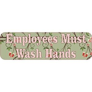Floral Employees Must Wash Hands Sticker