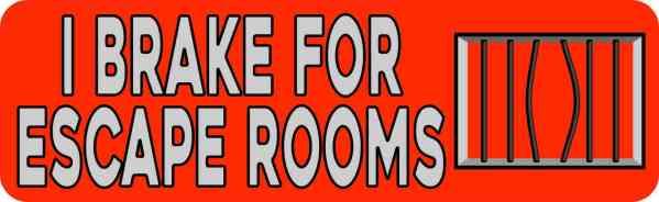 Red I Brake for Escape Rooms Magnet