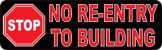 Stop No Re-Entry to Building Magnet