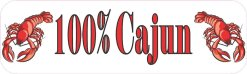 100% Cajun Bumper Sticker