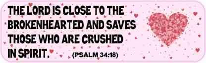 Psalm 34:18 Magnet