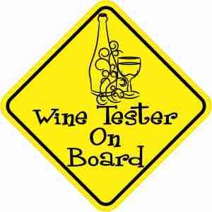 Wine Tester On Board Sticker