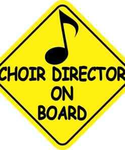 Choir Director On Board Magnet