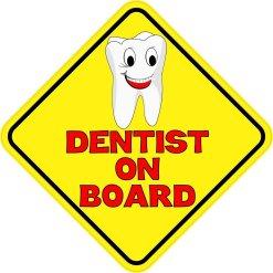 Dentist On Board Magnet