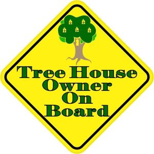 Tree House Owner On Board Magnet
