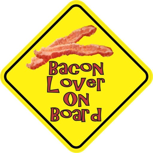 Bacon Lover On Board Magnet