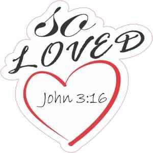 White So Loved John 3:16 Sticker