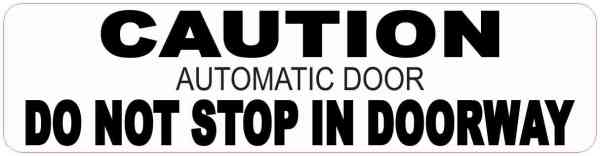 Automatic Door Do Not Stop in Doorway Magnet