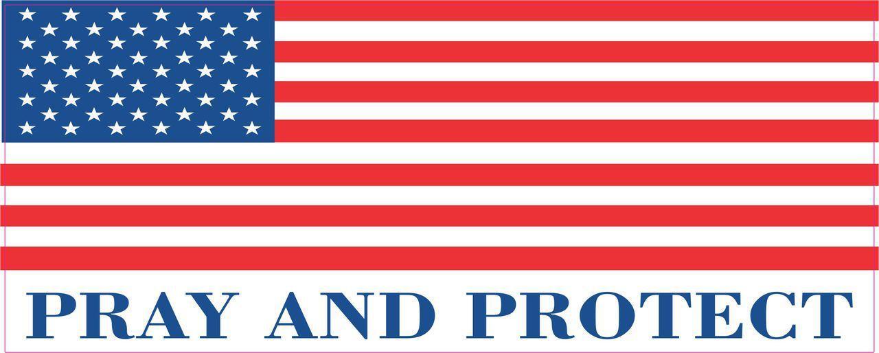 Pray and Protect Bumper Sticker