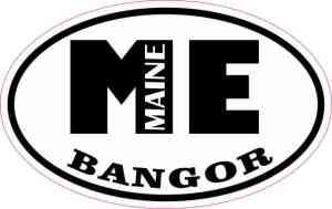 Oval ME Bangor Maine Sticker