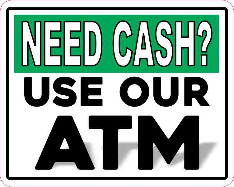 Use Our ATM Sticker