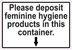 Deposit Feminine Hygiene Products Magnet