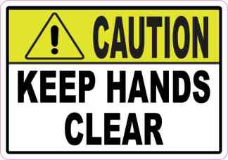 Caution Keep Hands Clear Sticker