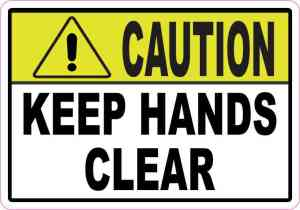 Caution Keep Hands Clear Magnet