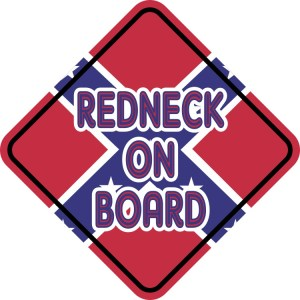 Redneck On Board Magnet