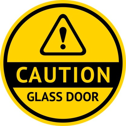 Double Sided Caution Glass Door Sticker
