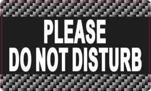 Please Do Not Disturb Sticker