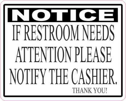If Restroom Needs Attention Sticker