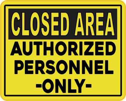 Closed Area Authorized Personnel Only Magnet