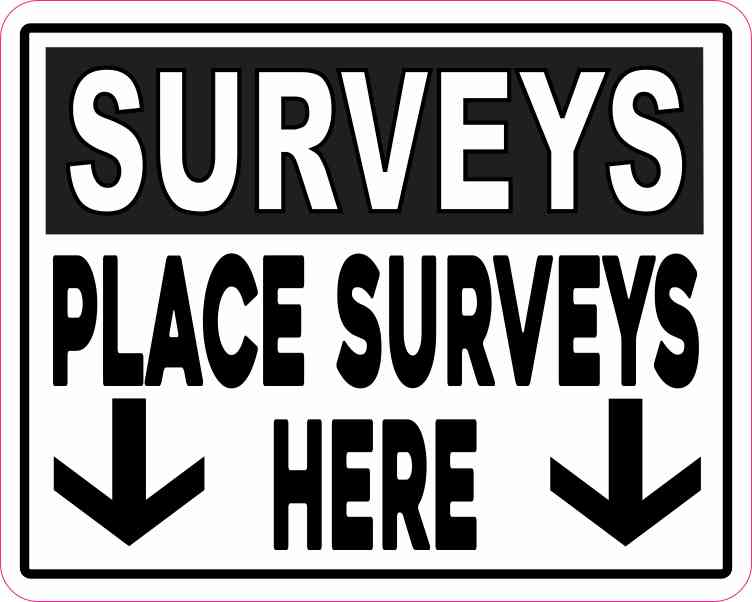 Place Surveys Here Sticker
