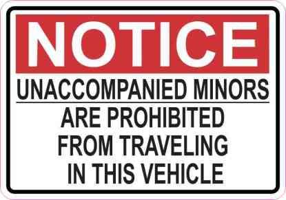Notice Unaccompanied Minors Are Prohibited Sticker