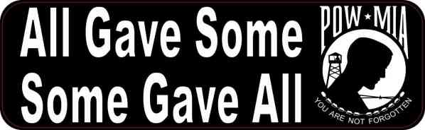 All Gave Some Some Gave All POW MIA Bumper Sticker