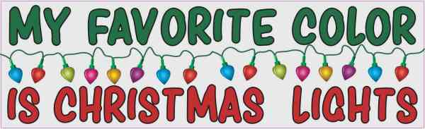 My Favorite Color is Christmas Lights Bumper Sticker