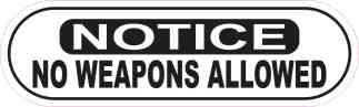 Notice No Weapons Allowed Sticker