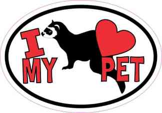 Ferret Oval I Love My Pet Sticker