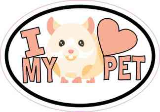 Hamster Oval I Love My Pet Sticker