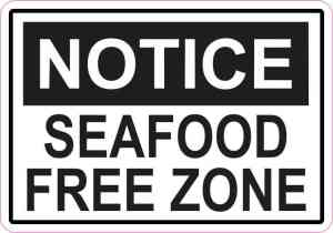 Notice Seafood Free Zone Sticker