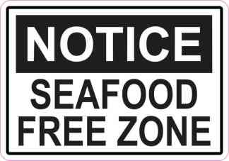 Notice Seafood Free Zone Magnet