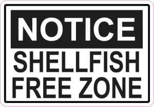 Notice Shellfish Free Zone Sticker