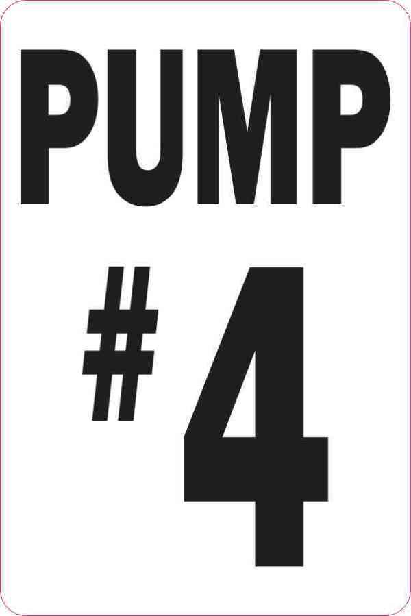 Pump #4 Sticker