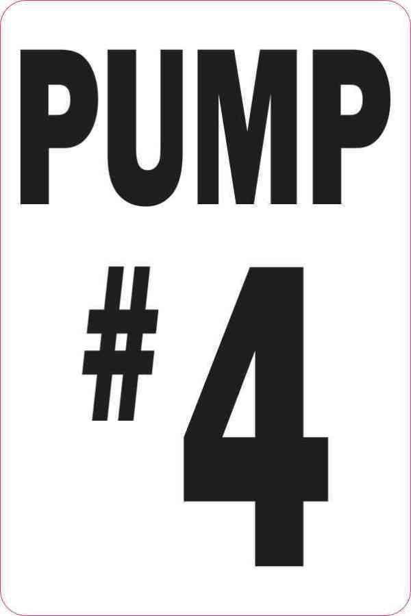 Pump #4 Sticker