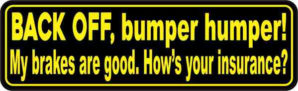 Yellow and Black Back Off Bumper Humper Magnet