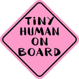 Pink Tiny Human on Board Sticker