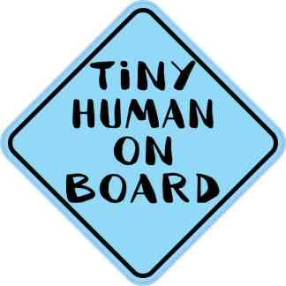 Blue Tiny Human on Board Sticker