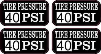 Tire Pressure 40 PSI Stickers