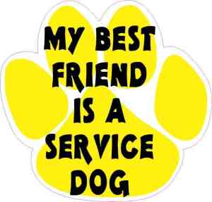 My Best Friend Is a Service Dog Sticker