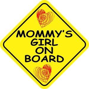 Mommy's Girl on Board Sticker
