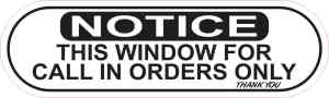 Oblong Window for Call In Orders Sticker