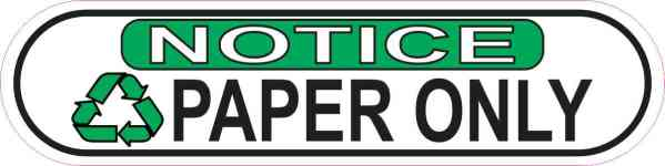 Oblong Notice Recycling Paper Only Sticker