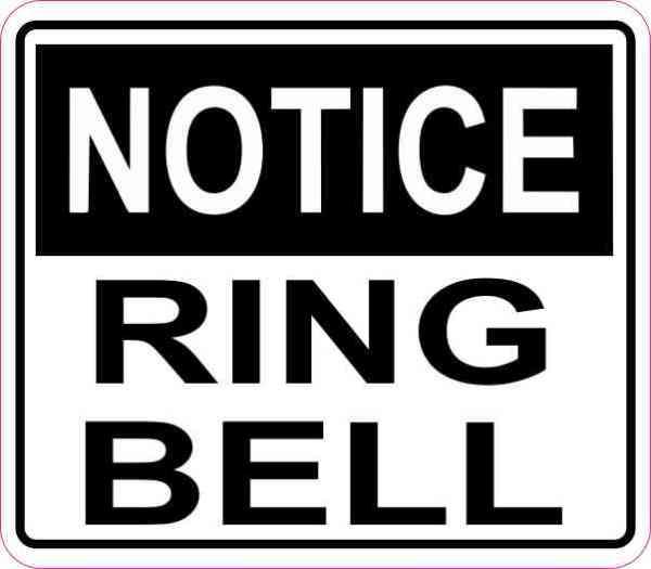 Notice Ring Bell Sticker